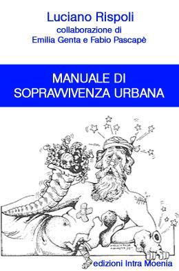 manuale di sopravvivenza urbana