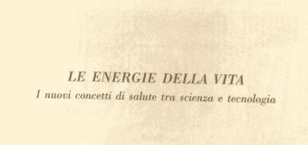 """Luciano Rispoli Psicoterapeuta: Convegno """"Le energie della vita"""""""