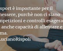 Luciano Rispoli: Abuso di controllo e sforzo nello Sport.