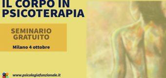 """[MILANO] Seminario Gratuito """"Il Corpo in Psicoterapia (laboratorio pratico)"""""""